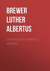 Luther Brewer -Stevenson's Perfect Virtues