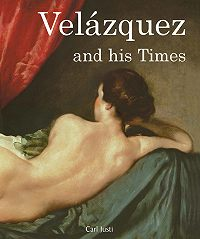 Carl Justi -Velázquez and his Times
