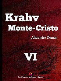 Alexandre Dumas -Krahv Monte-Cristo. 6. osa
