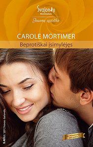 Carole Mortimer -Beprotiškai įsimylėjęs