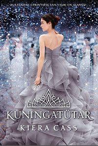 Kiera Cass -Kuningatütar