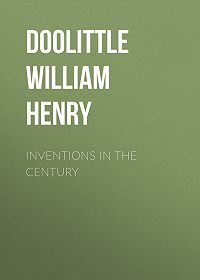 William Doolittle -Inventions in the Century