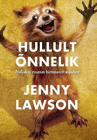 Jenny Lawson -Hullult õnnelik