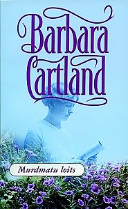Barbara Cartland - Murdmatu loits