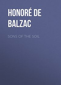 Honoré de -Sons of the Soil