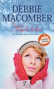 Debbie Macomber -Angelų keliai