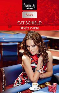 Cat Schield -Išlošta naktis