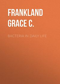 Grace Frankland -Bacteria in Daily Life