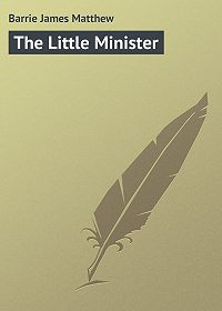 James Barrie -The Little Minister