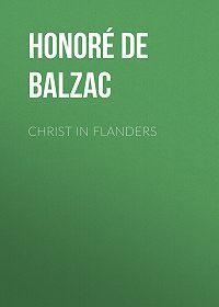 Honoré de -Christ in Flanders