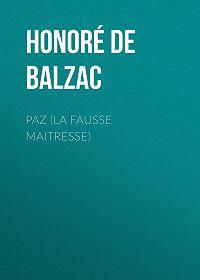 Honoré de -Paz (La Fausse Maitresse)