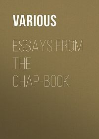Various -Essays from the Chap-Book