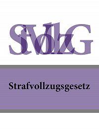 Deutschland - Strafvollzugsgesetz – StVollzG