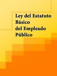 Espana -Ley del Estatuto Básico del Empleado Público