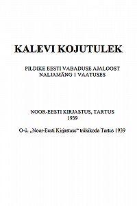 Oskar Luts -Kalevi kojutulek