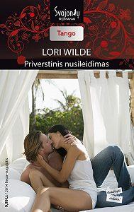 Lori Wilde -Priverstinis nusileidimas