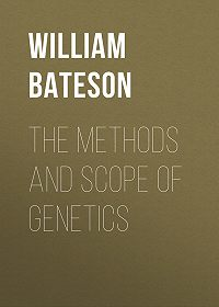 William Bateson -The Methods and Scope of Genetics