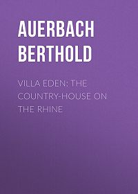 Berthold Auerbach -Villa Eden: The Country-House on the Rhine