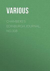 Various -Chambers's Edinburgh Journal, No.308