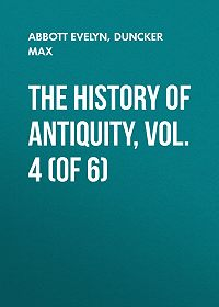 Max Duncker -The History of Antiquity, Vol. 4 (of 6)