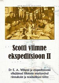 Edward Wilson -Scotti viimne ekspeditsioon. II osa