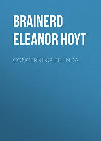 Eleanor Brainerd -Concerning Belinda