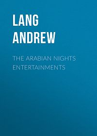 Andrew Lang -The Arabian Nights Entertainments