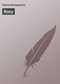 Maria Konopnicka - Rota