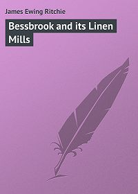 James Ritchie -Bessbrook and its Linen Mills