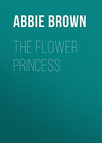 Abbie Brown -The Flower Princess
