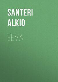 Santeri Alkio -Eeva