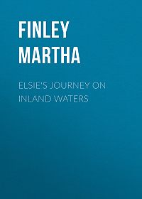 Martha Finley -Elsie's Journey on Inland Waters