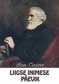 Ivan Turgenev -Liigse inimese päevik