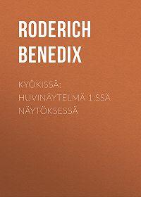 Roderich Benedix -Kyökissä: Huvinäytelmä 1:ssä näytöksessä