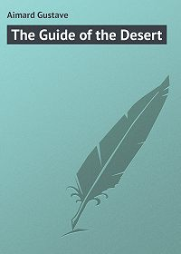 Gustave Aimard -The Guide of the Desert