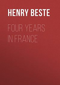 Henry Beste -Four Years in France