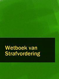 Nederland - Wetboek van Strafvordering