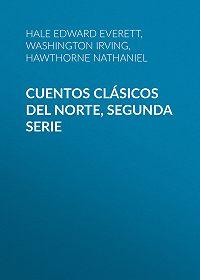 Washington Irving -Cuentos Clásicos del Norte, Segunda Serie