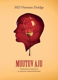 Norman Doidge -Muutuv aju