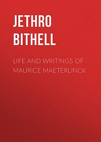 Jethro Bithell -Life and Writings of Maurice Maeterlinck