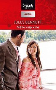 Jules Bennett -Meilė kaip kine