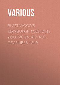 Various -Blackwood's Edinburgh Magazine, Volume 66, No. 410, December 1849