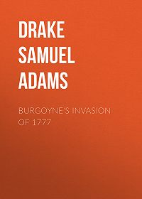 Samuel Drake -Burgoyne's Invasion of 1777