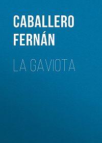 Fernán Caballero -La Gaviota