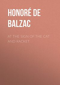 Honoré de -At the Sign of the Cat and Racket