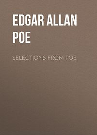 Edgar Poe -Selections from Poe