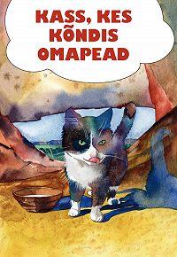 Rudyard Kipling -Kass, kes kõndis omapead