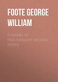 George Foote -Flowers of Freethought (Second Series)