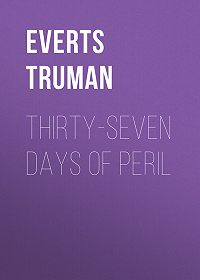 Truman Everts -Thirty-Seven Days of Peril