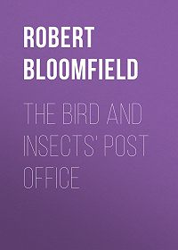 Robert Bloomfield -The Bird and Insects' Post Office
